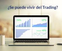 Se puede vivir del trading